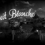 Nuit Blanche - Short Film Feature